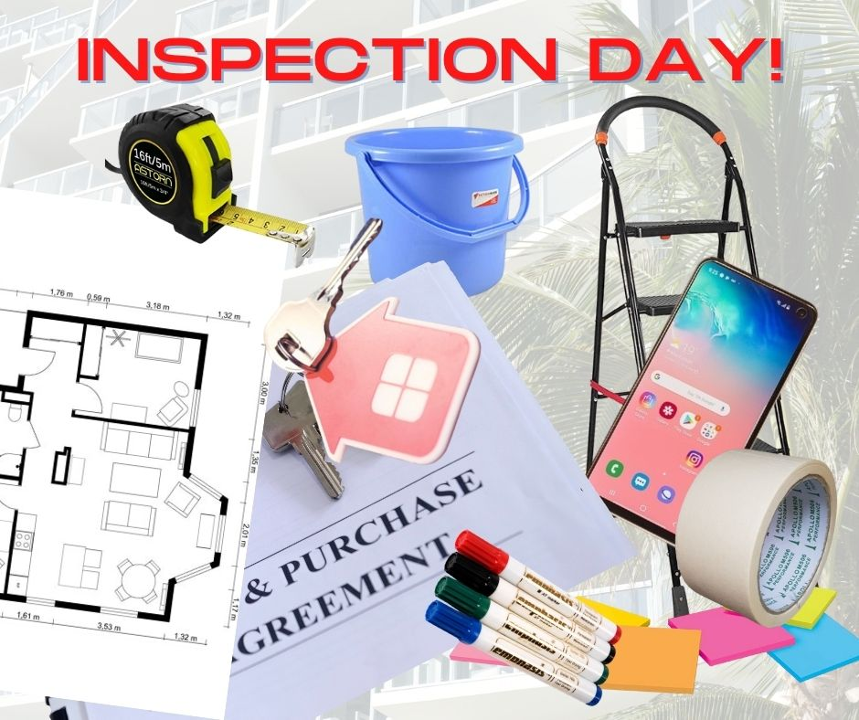 On the day of inspection remember all the recommended tools from the list above