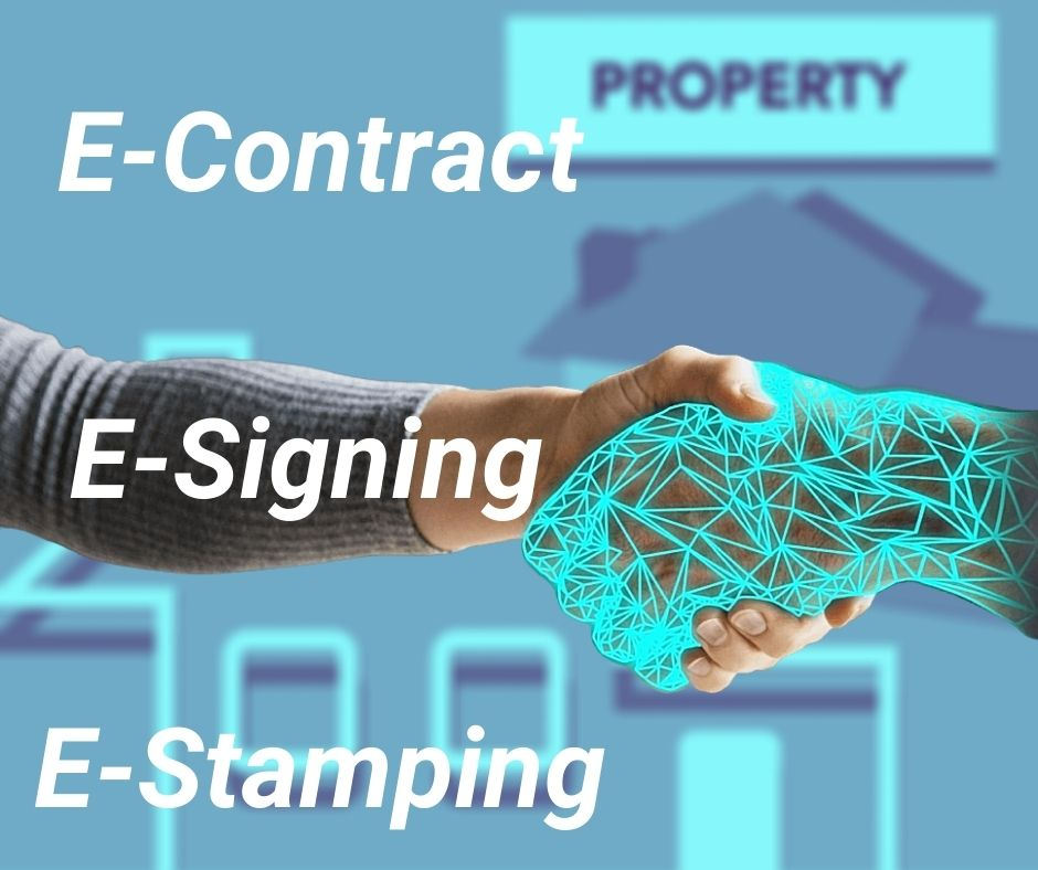 E-contract, e-signing and e-stamping will change the property transaction scenario in 2021